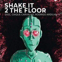 Shake it 2 the floor